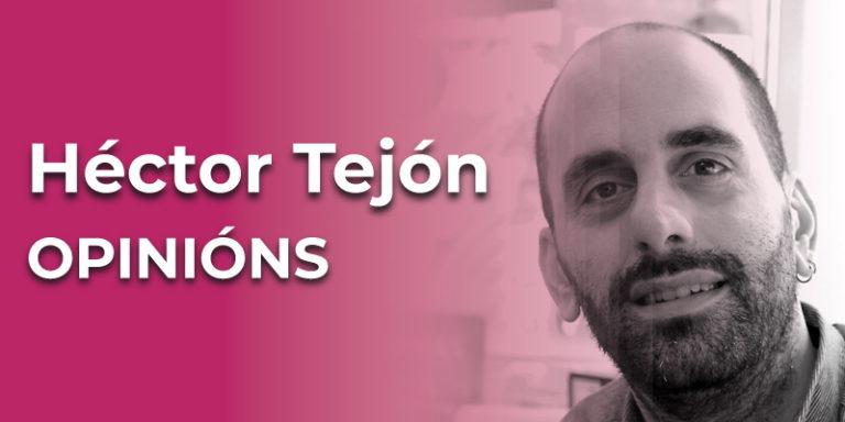 Héctor Tejón Sáez, nado na Coruña en 1981.